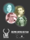 Cinepub Live:O discuție despre critica de film:Ileana Bîrsan, Andrei Gorzo, Irina Trocan și Ionuţ M.