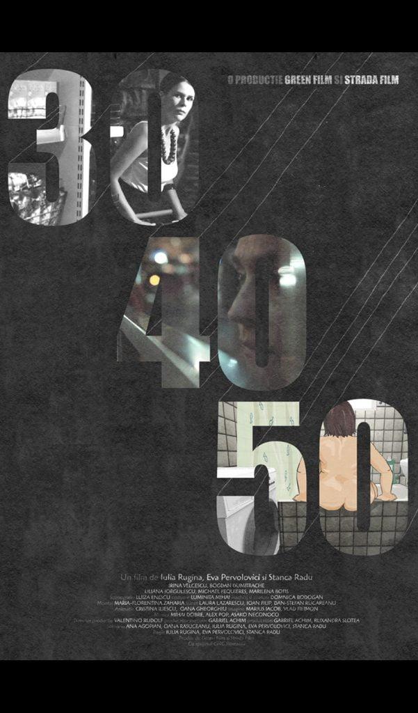 30-40-50 by Iulia Rugină (30) , Eva Pervolovici (40), Stanca Radu (50) - CINEPUB