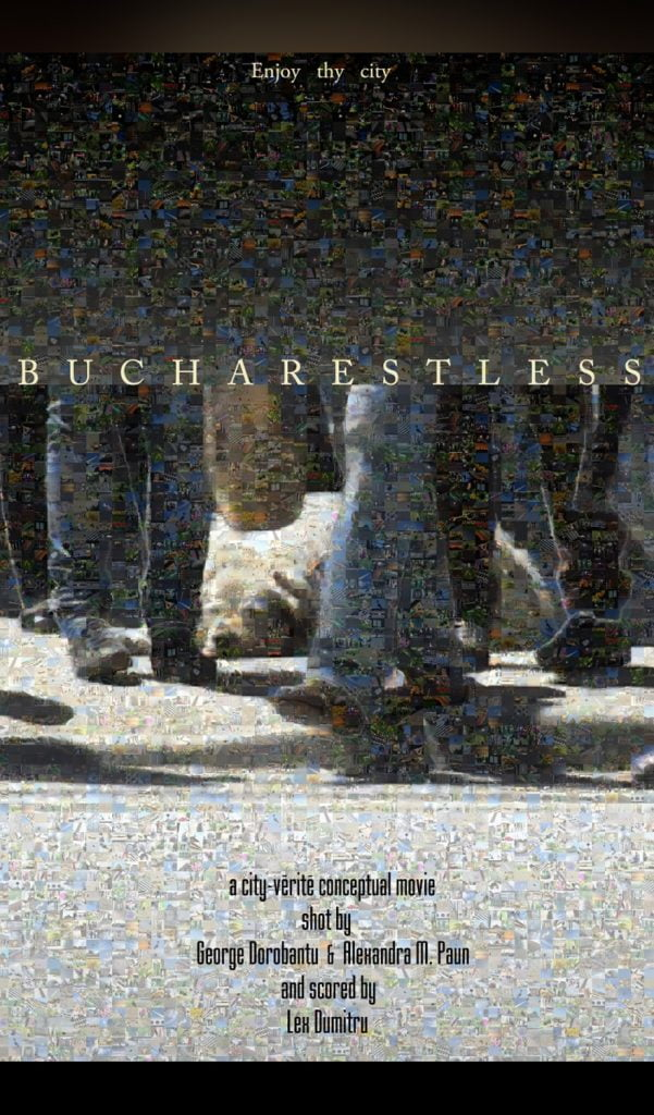 Bucharestless by George Dorobanțu - CINEPUB