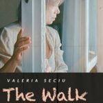 The Walk by Mihaela Popescu - CINEPUB