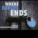 Where Europe Ends by Sinișa Dragin, Alina Mungiu-Pippidi - CINEPUB