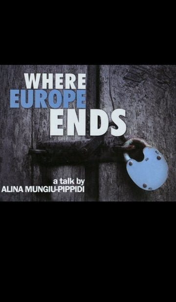 Where Europe Ends by Sinișa Dragin, Alina Mungiu-Pippidi - CINEPUB