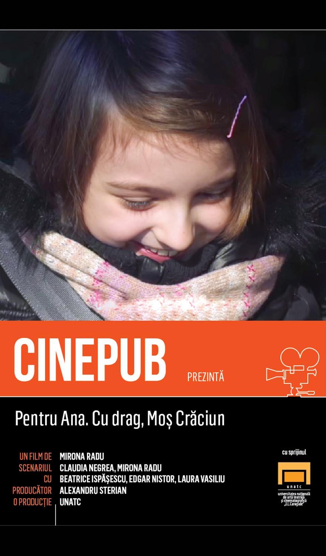 Pentru Ana. Cu drag, Mos Craciun - Mirona Radu - CINEPUB - UNATC