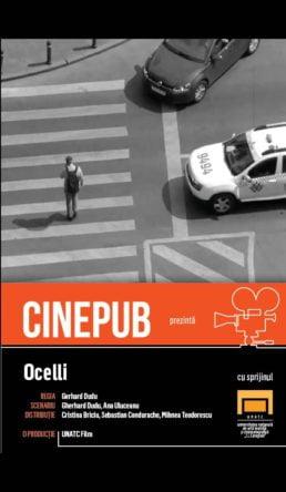 Ocelli - by Gerhard Dudu - CINEPUB & UNATC