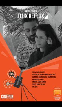 Flux Reflux - Ioana Grigore - CINEPUB & UNATC
