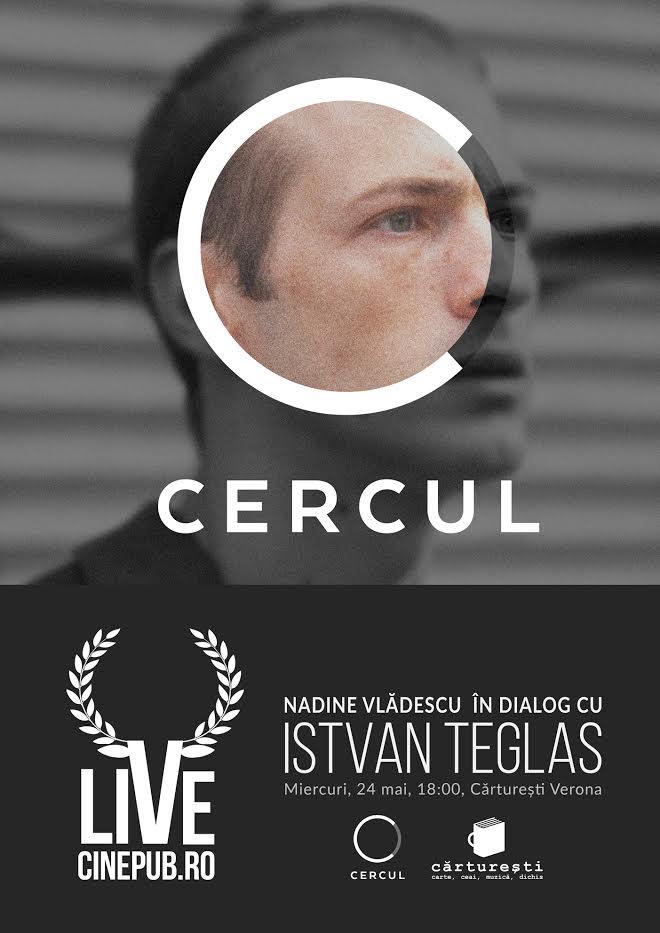 Cinepub Live:O discuție cu István Teglas, moderată de Nadine Vlădescu