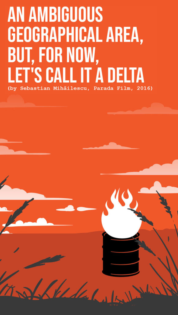 An Ambiguous Geographical Area, but, for Now, Let's Call It a Delta - by Sebastian Mihăilescu - CINEPUB