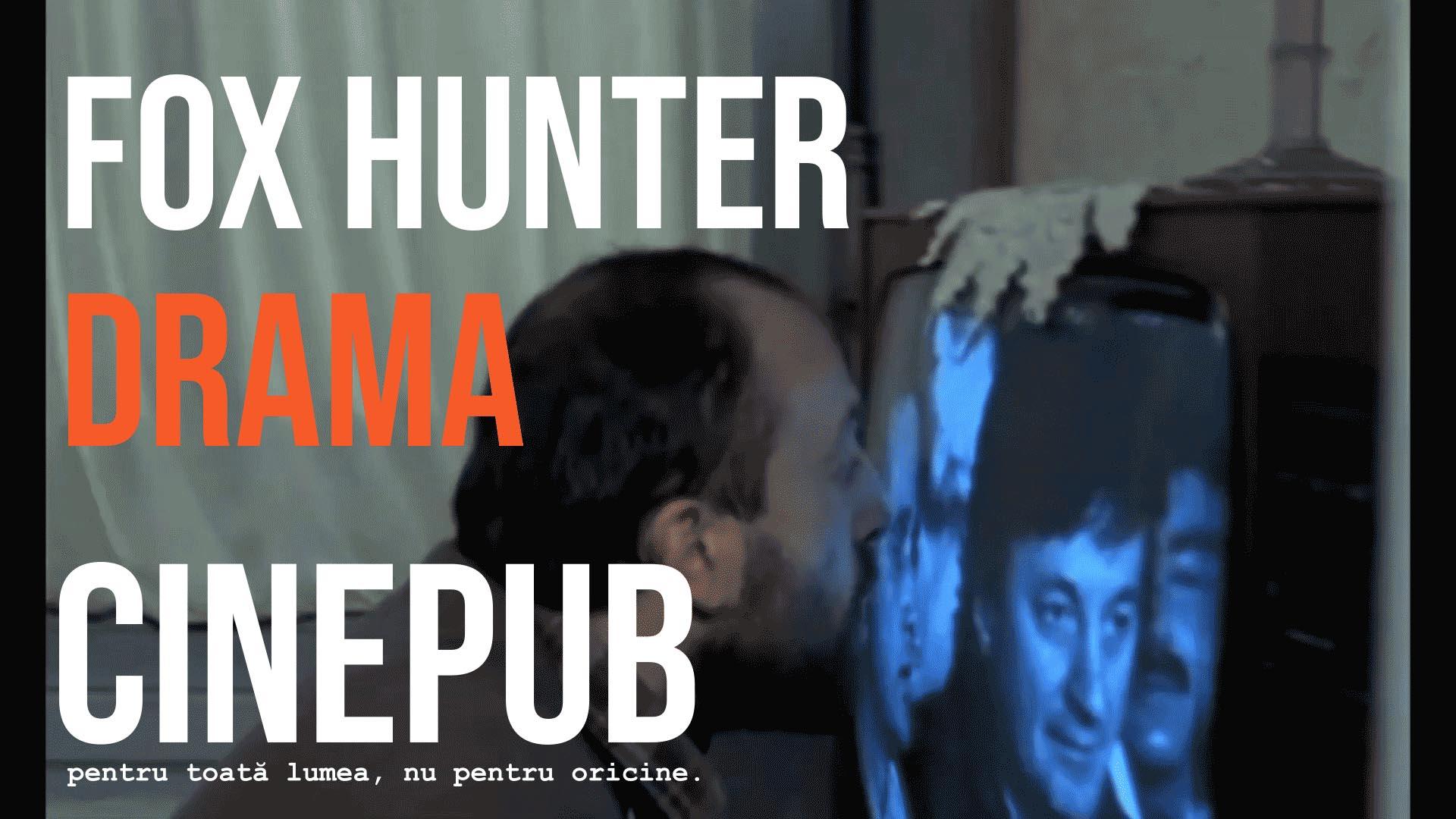 Fox Hunter - feature film online by Stere Gulea - CINEPUB